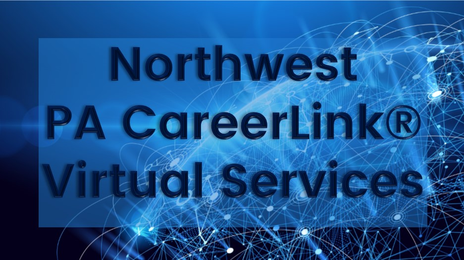 Northwest PA CareerLink® Virtual Services